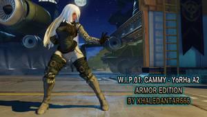W.I.P.01: CAMMY - YORHA A2 ARMOR EDITION