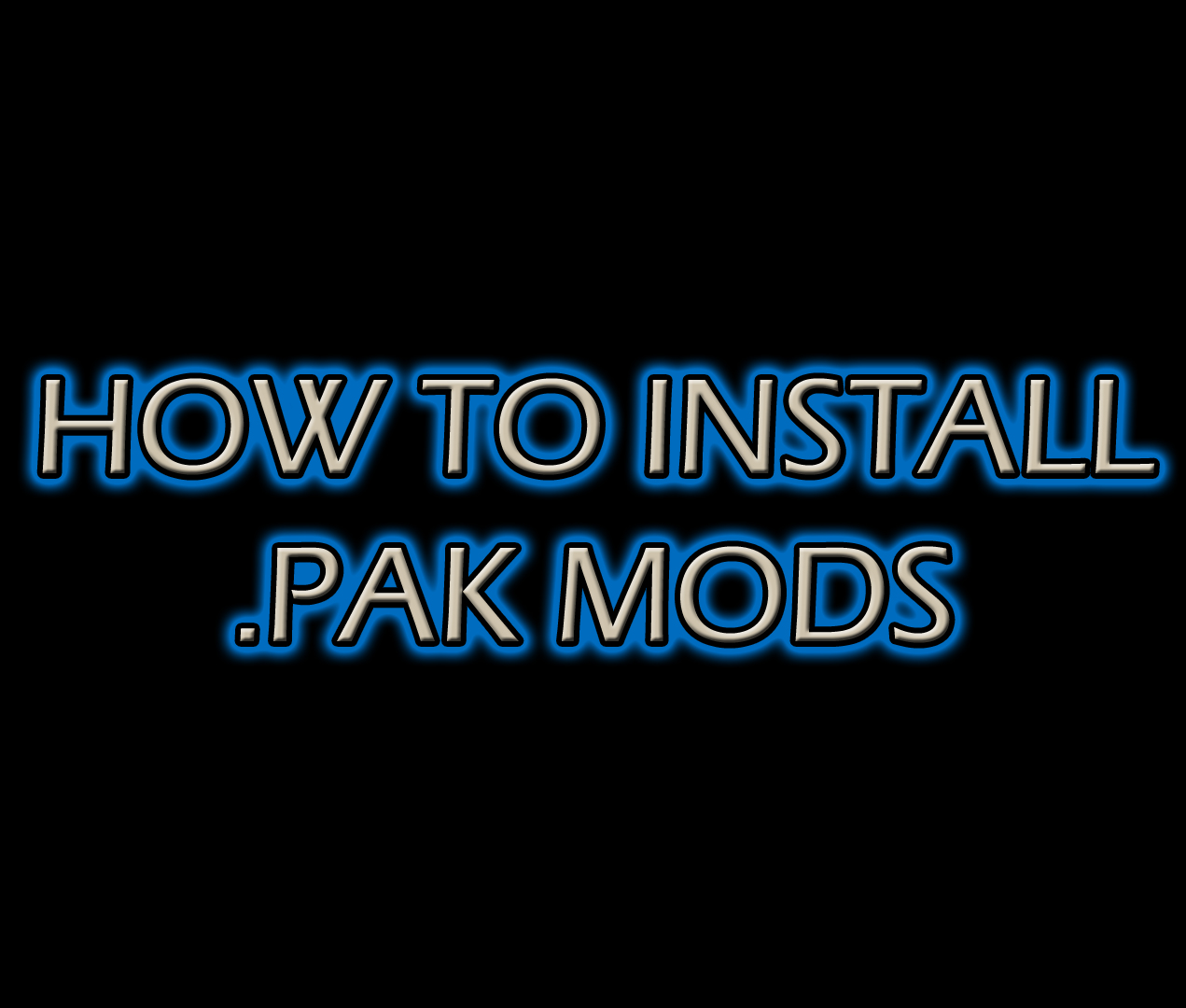 HOW TO INSTALL  PAK MODS by Khaledantar666 on DeviantArt