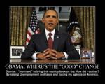 Obama: Where's the 'good' change?