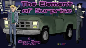 Element of Surprise- in color