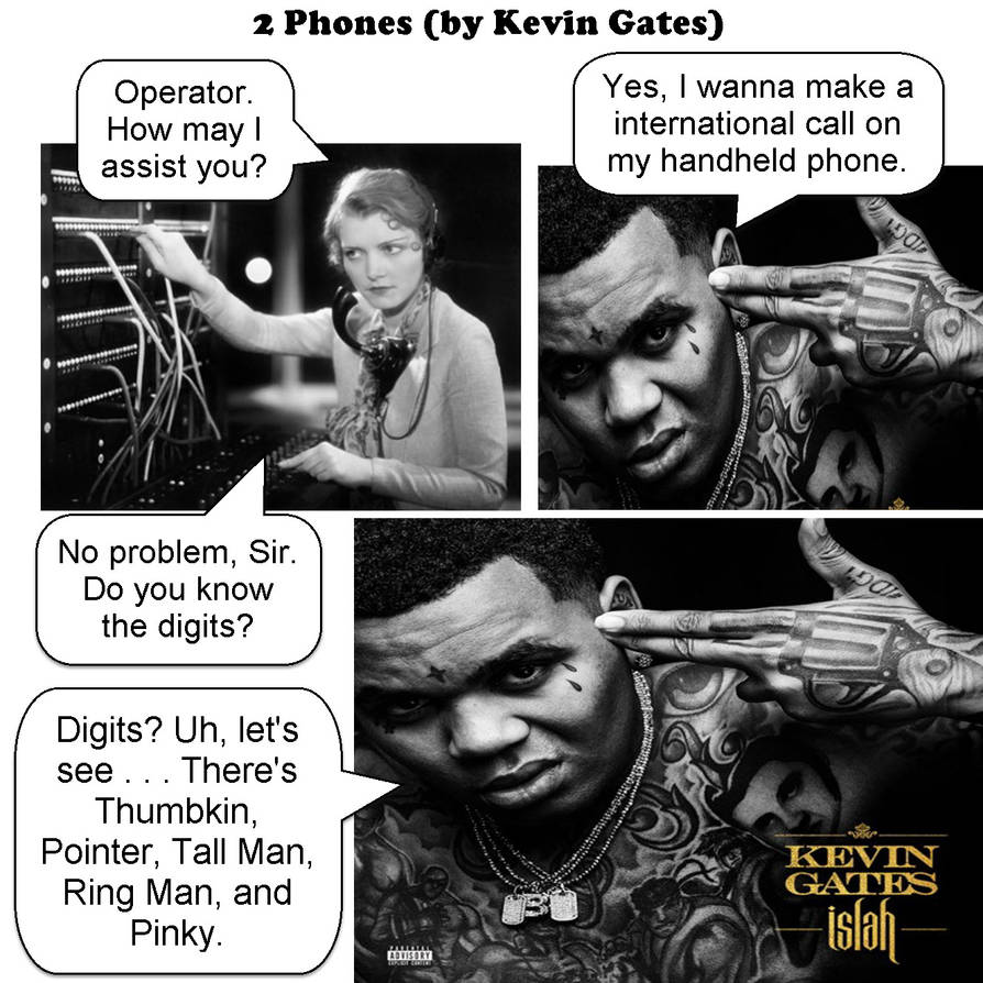 2 phones - kevin gates - JOKE by dgoldish on DeviantArt