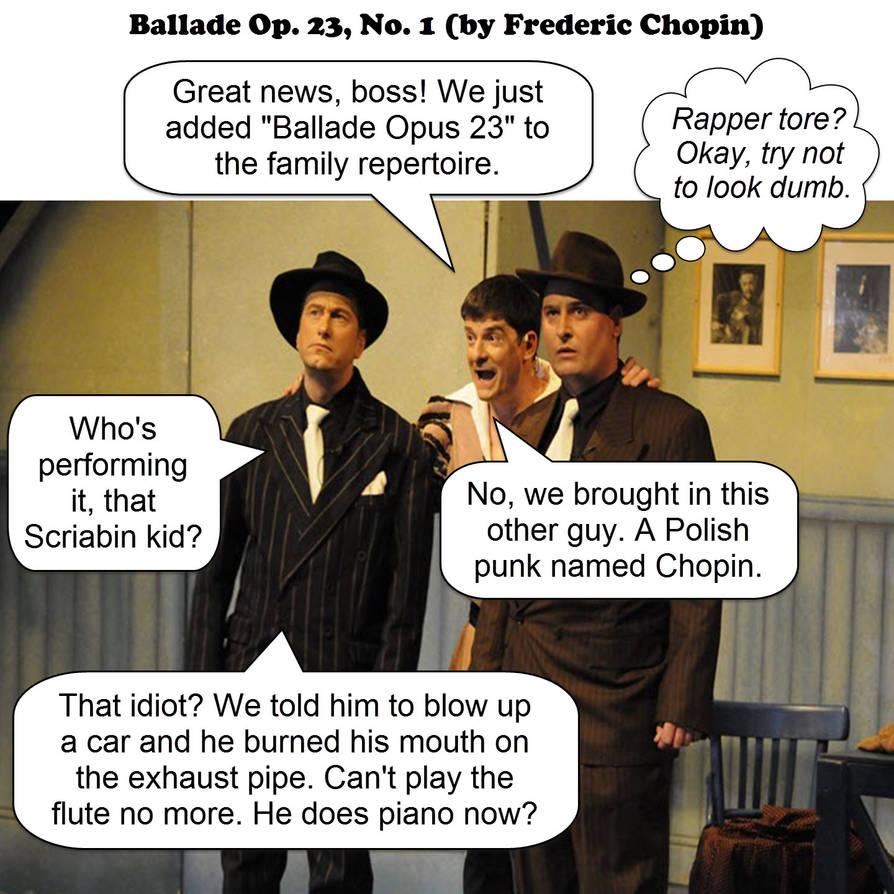 ballade op. 23, no. 1 - chopin - JOKE by dgoldish