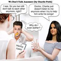 we don't talk anymore - charlie puth - JOKE VARIAT by dgoldish