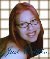 Just Caitlin. by kissableangel