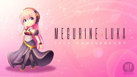 Happy 10th Birthday Megurine Luka