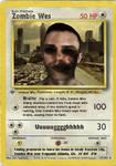 Zombie Wes Pokemon Card