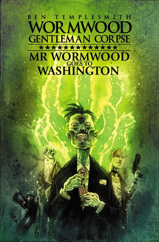 Mr Wormwood Goes to Washington by Templesmith