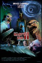 EVIL DEAD 2 - [SAM RAIMI] - poster by P-Lukaszewski