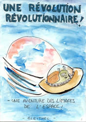 Une revolution revolutionnaire ! by Eleithel