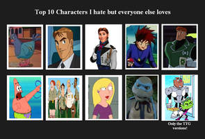 Top 10 Characters I Hate But Everyone Loves 03 by SithVampireMaster27