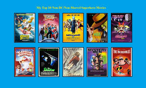 My Top 10 Non-DC Non-Marvel Movies