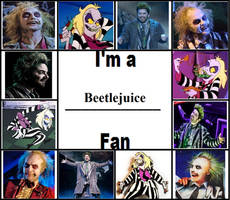 I'm a Beetlejuice Fan