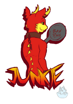 Junkie's Ban Pan