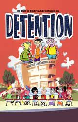 Ed Edd n Eddy's Adventures in Detention