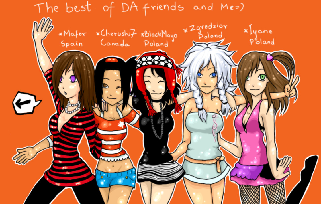 Mine best friends and Me by MMtheMayo on DeviantArt