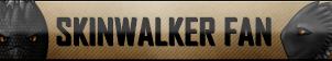 Skinwalker Fan Button by RebelMyth