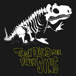 trex died for your sins by popyea
