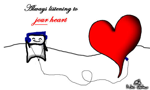 Listening to your heart