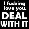 Deal With It by IrishIleana
