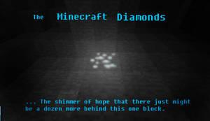 The Minecraft Diamonds