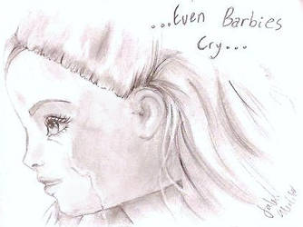 even barbies cry by falyn4god