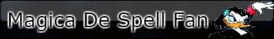 Request Magica De Spell Fan Button by xBubblesAox