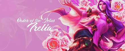 Order of the Lotus Irelia