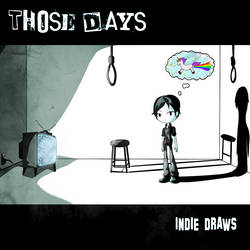 Those Days [Track 01]: Breaking The Fourth Wall