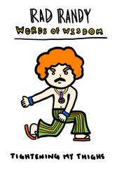 Rad Randy Words of Wisdom: Lunges by dinohulkdotcom