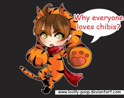 Why everyone loves chibis? by LoOlly-POop