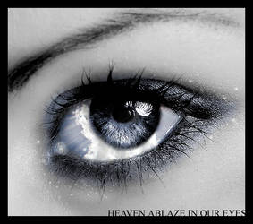 Heaven Ablaze In Our Eyes by boundfear