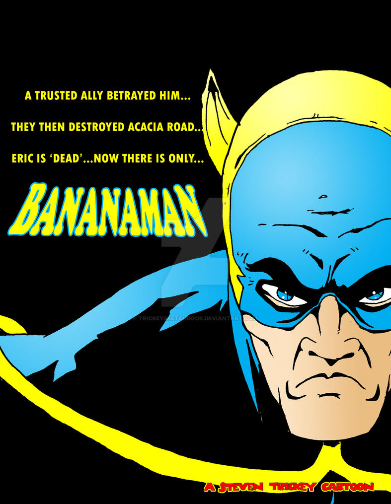 Bananaman goes dark by TrickeySketchbook