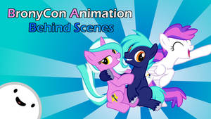 [Animation] BronyCon Animation - Behind the scenes