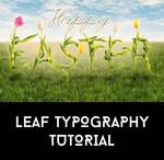 Leaf Typography Tutorial
