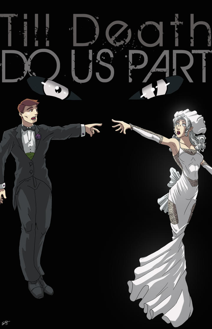 Til Death Do Us Part 1 by Sean-Loco-ODonnell