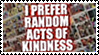 Randon Acts of Kindness by GreedLin