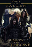 Book of the Fallen: Shadow and Throne by Shadaan