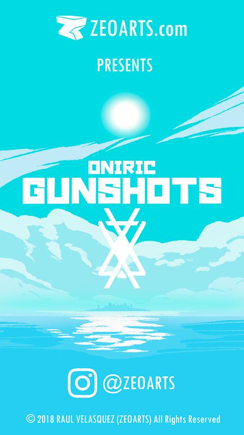 Oniric Gunshots