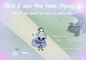 Did I see the time flying by Sameore