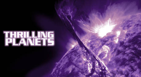 Thrilling Planets