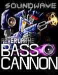 Soundwave: Bass Cannon