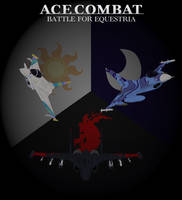 Ace Combat - Battle for Equestria by lonewolf3878