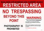 NLRAF Badlands AFB Warning Sign