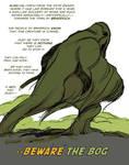Beware The Bog!