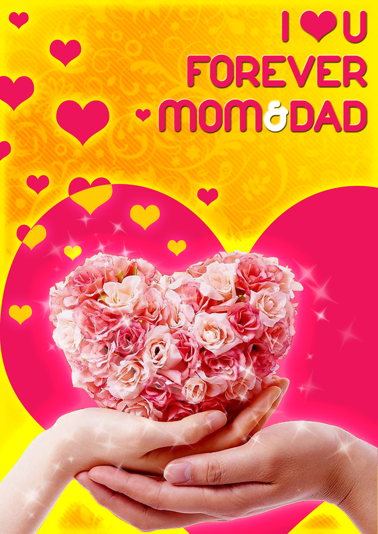 i love u mom n dad by ejunmi