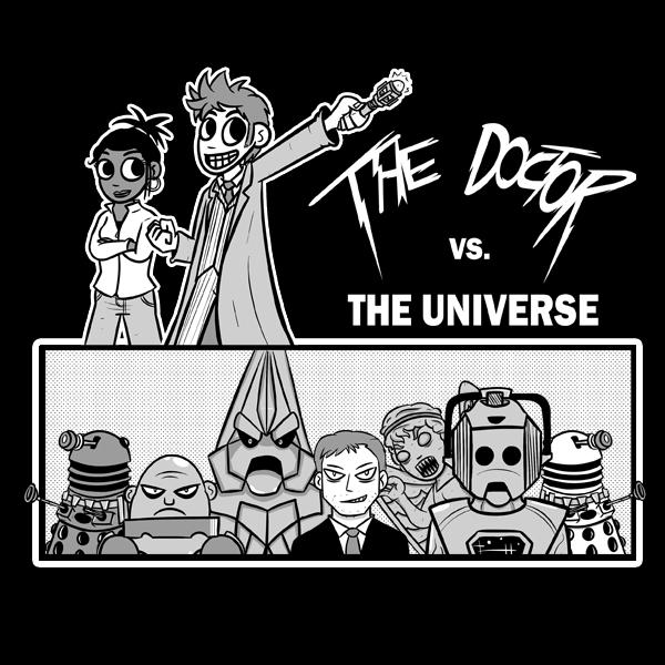 The Doctor VS The Universe by Bogswallop