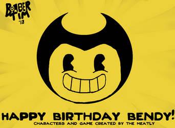 Happy Birthday Bendy by BomberTim