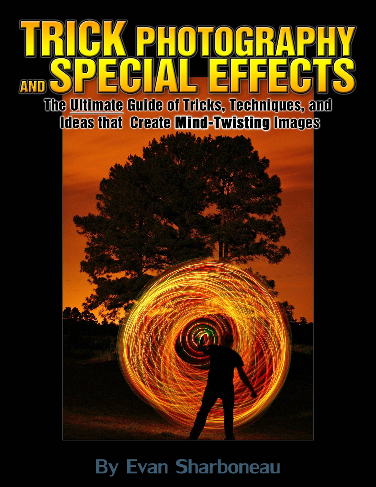 download trick photography and special effects ebook ...