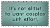 Cosplay - It's Not Elitist