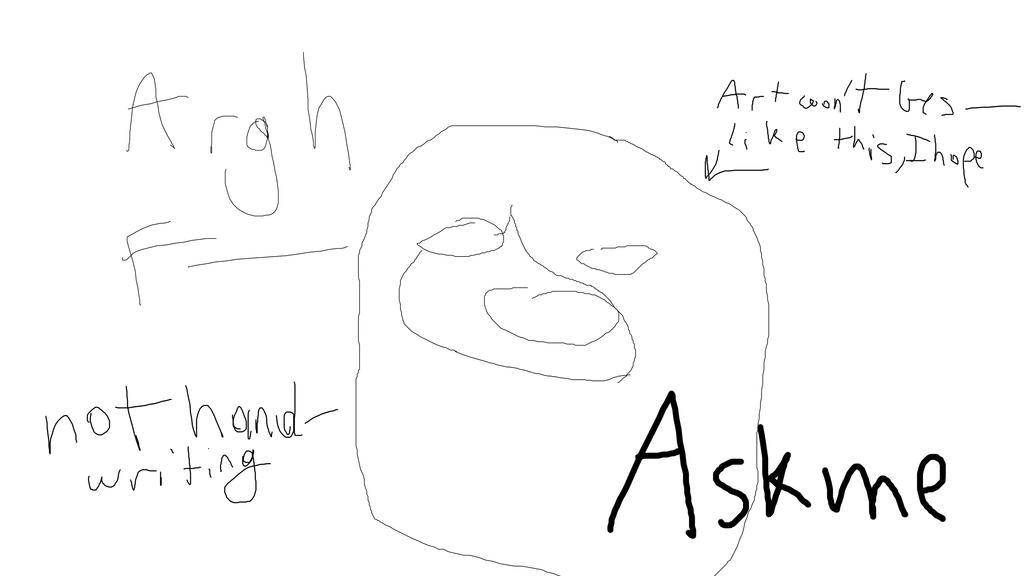Ask me by IToastedAToaster